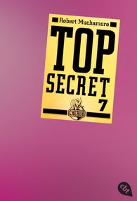 Robert  Muchamore - Top Secret 7 - Der Verdacht