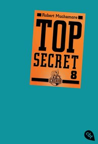 Robert  Muchamore - Top Secret 8 - Der Deal