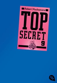 Robert  Muchamore - Top Secret 9 - Der Anschlag