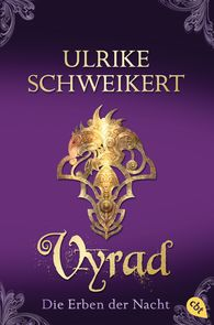Ulrike  Schweikert - The Heirs of the Night – Vyrad