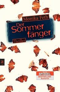 Monika  Feth - The Summer Catcher