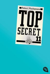 Robert  Muchamore - Top Secret 11 - Die Rache