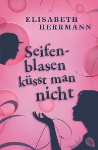 Elisabeth  Herrmann - Soap Bubbles Are Not for Kissing
