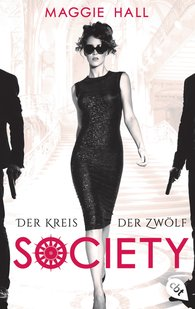 Maggie  Hall - Society - Der Kreis der Zwölf