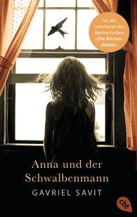 Gavriel  Savit - Anna und der Schwalbenmann