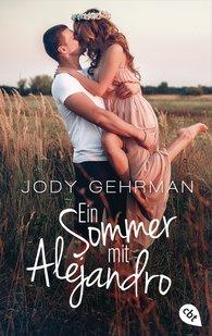 Jody  Gehrman - Ein Sommer mit Alejandro