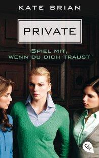 Kate  Brian - Private - Spiel mit, wenn du dich traust