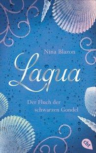 Nina  Blazon - Laqua - Der Fluch der schwarzen Gondel