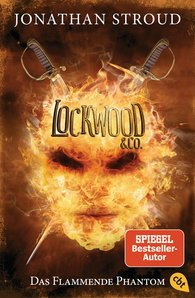 Jonathan  Stroud - Lockwood & Co. - Das Flammende Phantom