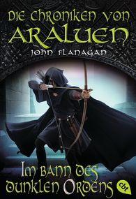 John  Flanagan - Die Chroniken von Araluen - Im Bann des dunklen Ordens