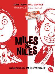 Jory  John, Mac  Barnett - Miles & Niles - Hirnzellen im Hinterhalt