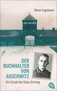 Reiner  Engelmann - Der Buchhalter von Auschwitz