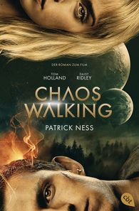 Patrick  Ness - Chaos Walking - Der Roman zum Film