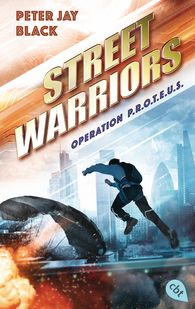 Peter Jay  Black - Street Warriors - Operation P.R.O.T.E.U.S.