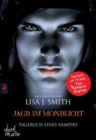 Lisa J.  Smith - Tagebuch eines Vampirs - Jagd im Mondlicht