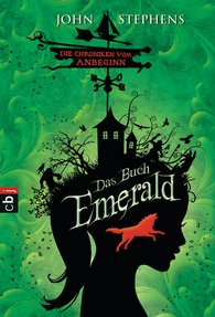 John  Stephens - Das Buch Emerald