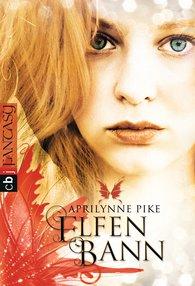 Aprilynne  Pike - Elfenbann