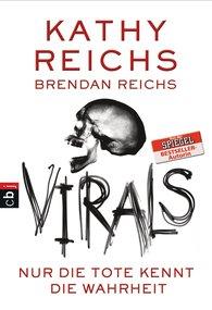 Kathy  Reichs - VIRALS - Nur die Tote kennt die Wahrheit