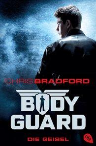 Chris  Bradford - Bodyguard - Die Geisel