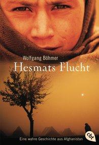 Wolfgang  Böhmer - Hesmats Flucht