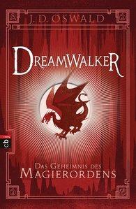 James  Oswald - Dreamwalker - Das Geheimnis des Magierordens