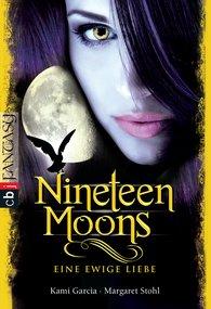 Kami  Garcia, Margaret  Stohl - Nineteen Moons
