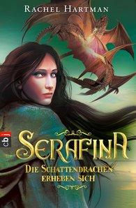 Rachel  Hartman - Serafina - Die Schattendrachen erheben sich