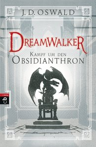 James  Oswald - Dreamwalker - Kampf um den Obsidianthron