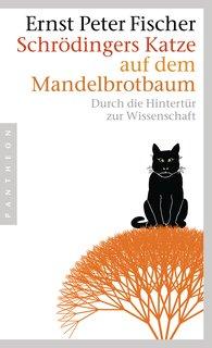 Ernst Peter  Fischer - Schrödinger's Cat on Mandelbrot's Tree