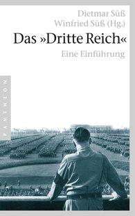 "Winfried  Süß  (Editor), Dietmar  Süß  (Editor) - The ""Third Reich"""