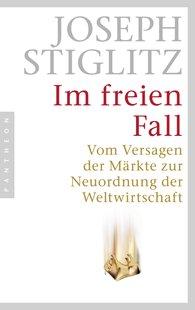 Joseph  Stiglitz - Im freien Fall