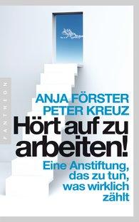 Anja  Förster, Peter  Kreuz - Stop Working!