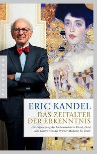 Eric  Kandel - Das Zeitalter der Erkenntnis