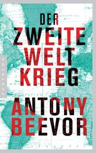 Antony  Beevor - Der Zweite Weltkrieg