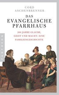 Cord  Aschenbrenner - Das evangelische Pfarrhaus
