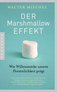Walter  Mischel - Der Marshmallow-Effekt