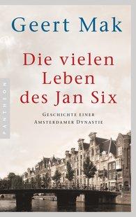 Geert  Mak - Die vielen Leben des Jan Six