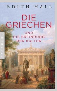 Edith  Hall - Die Griechen