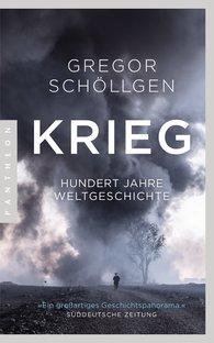Gregor  Schöllgen - Krieg