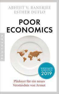 Abhijit V.  Banerjee, Esther  Duflo - Poor Economics