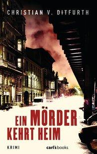 Christian v. Ditfurth - A Murderer Comes Back Home