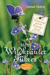 Liesel  Malm - My Wild Herb Guide