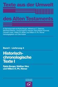 Rykle  Borger  (Autor, Hrsg.), Walther  Hinz, Willem H. Ph.  Römer  (Autor, Hrsg.), Otto  Kaiser  (Hrsg.), Wilhelmus C.  Delsman  (Hrsg.), Manfried  Dietrich  (Hrsg.), Ursula  Kaplony-Heckel  (Hrsg.), Hans Martin  Kümmel  (Hrsg.), Oswald  Loretz  (Hrsg.), Walter W.  Müller  (Hrsg.) - Historisch-chronologische Texte I