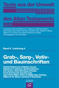 Christel  Butterweck, Diethelm  Conrad, Wilhelmus C.  Delsman, Manfried  Dietrich  (Autor, Hrsg.), Karl  Hecker  (Autor, Hrsg.), Frank  Kammerzell, Oswald  Loretz  (Autor, Hrsg.), Hans-Peter  Müller, Walter W.  Müller  (Autor, Hrsg.), Boyo  Ockinga, Willem H. Ph.  Römer  (Autor, Hrsg.), Hans P.  Roschinski, Heike  Sternberg-el Hotabi  (Autor, Hrsg.), Otto  Kaiser  (Hrsg.), Hans Martin  Kümmel  (Hrsg.) - Grab-,  Sarg-, Votiv- und Bauinschriften