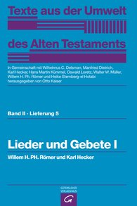 Willem H. Ph.  Römer  (Autor, Hrsg.), Karl  Hecker  (Autor, Hrsg.), Otto  Kaiser  (Hrsg.), Wilhelmus C.  Delsman  (Hrsg.), Manfried  Dietrich  (Hrsg.), Oswald  Loretz  (Hrsg.), Walter W.  Müller  (Hrsg.), Heike  Sternberg-el Hotabi  (Hrsg.) - Lieder und Gebete I