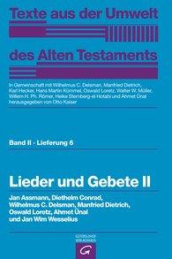 Jan  Assmann, Diethelm  Conrad, Wilhelmus C.  Delsman  (Autor, Hrsg.), Manfried  Dietrich  (Autor, Hrsg.), Oswald  Loretz  (Autor, Hrsg.), Ahmet  Ünal  (Autor, Hrsg.), Jan Wim  Wesselius, Otto  Kaiser  (Hrsg.), Karl  Hecker  (Hrsg.), Hans Martin  Kümmel  (Hrsg.), Walter W.  Müller  (Hrsg.), Willem H. Ph.  Römer  (Hrsg.), Heike  Sternberg-el Hotabi  (Hrsg.) - Lieder und Gebete II