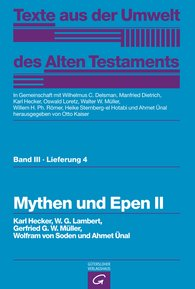 Karl  Hecker  (Autor, Hrsg.), W.G.  Lambert, Gerfrid G.W.  Müller, Wolfram von Soden, Ahmet  Ünal  (Autor, Hrsg.), Otto  Kaiser  (Hrsg.), Wilhelmus C.  Delsman  (Hrsg.), Manfried  Dietrich  (Hrsg.), Oswald  Loretz  (Hrsg.), Walter W.  Müller  (Hrsg.), Willem H. Ph.  Römer  (Hrsg.), Heike  Sternberg-el Hotabi  (Hrsg.) - Mythen und Epen II