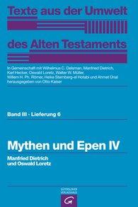 Manfried  Dietrich  (Autor, Hrsg.), Oswald  Loretz  (Autor, Hrsg.), Otto  Kaiser  (Hrsg.), Wilhelmus C.  Delsman  (Hrsg.), Karl  Hecker  (Hrsg.), Walter W.  Müller  (Hrsg.), Willem H. Ph.  Römer  (Hrsg.), Heike  Sternberg-el Hotabi  (Hrsg.), Ahmet  Ünal  (Hrsg.) - Mythen und Epen IV