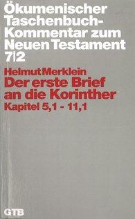Helmut  Merklein - Der erste Brief an die Korinther