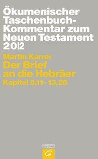 Martin  Karrer - Der Brief an die Hebräer